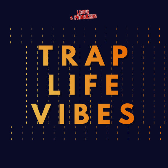 Trap Life Vibes Sample Pack