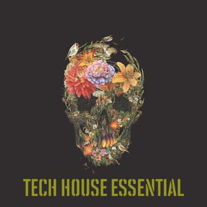 Tech House Essential