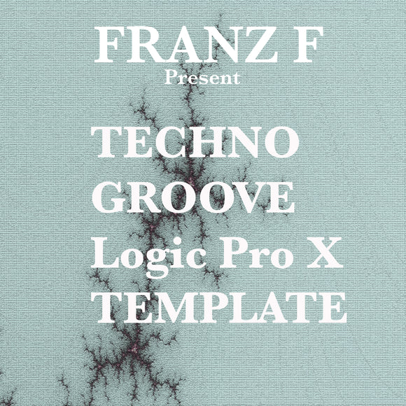 Techno Groove - Logic Pro X Template by Franz F
