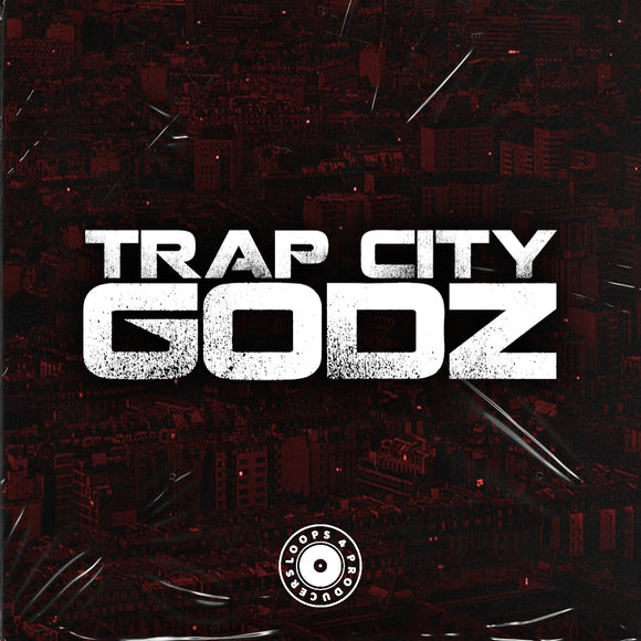 Trap City Godz