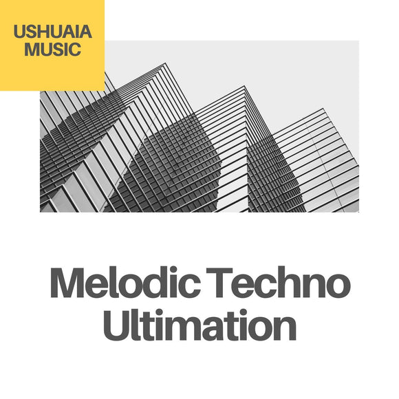 Melodic Techno Ultimation