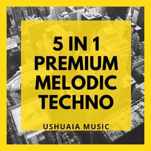 5 in 1 Premium Melodic Techno