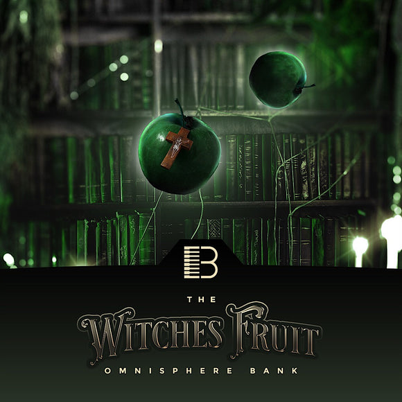 Witches Fruit Trap & Hip Hop Omnisphere Bank