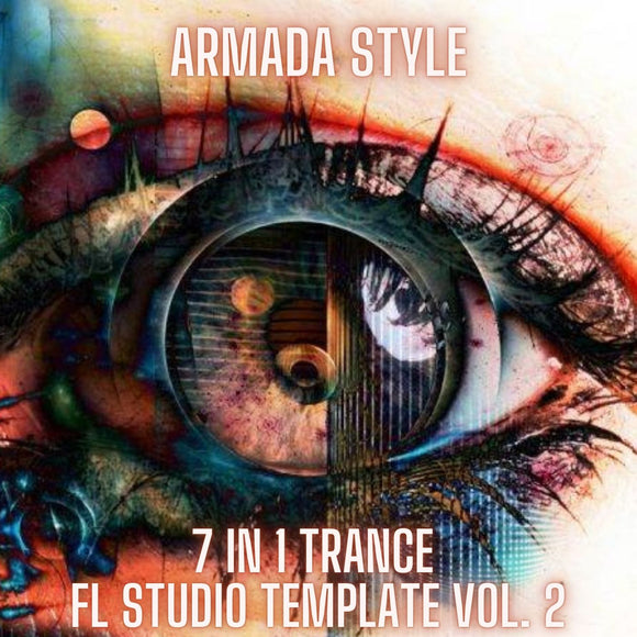 Armada Style 7 in 1 Trance FL Studio Template Vol. 2