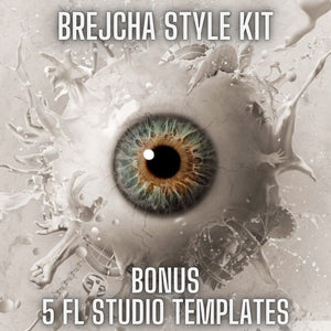 Brejcha Style Kit for FL Producers (1 Sample Pack + 5 FL Studio 20 Templates)