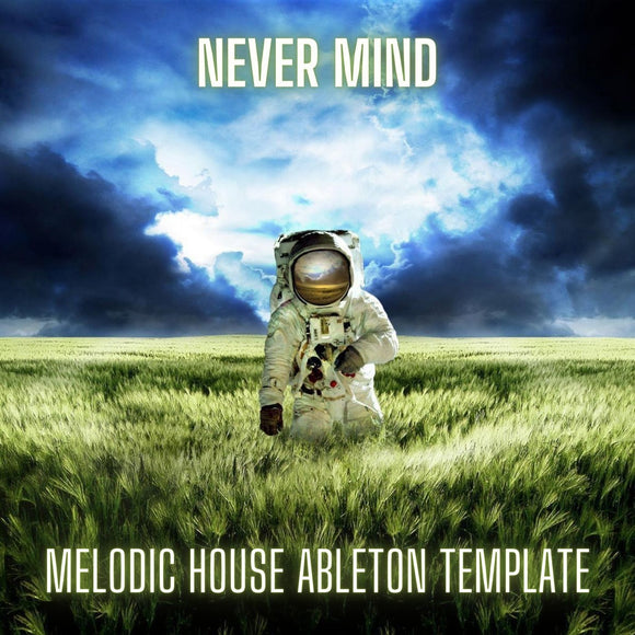 Never Mind - Dosem Style Melodic House / Techno Ableton Live Template by Stay Box
