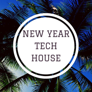 New Year Tech House