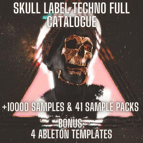 Skull Label Techno Full Catalogue (+10000 Samples & 41 Sample Packs & 4 Ableton Live Templates) + FREE KALKBRENNER TECHNO