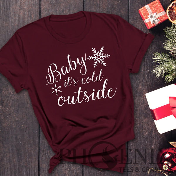 Crew Neck T-shirt - Baby It's Cold Outside