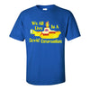 Mens Crew Neck T-Shirt - We All Live In A Covid Quarantine
