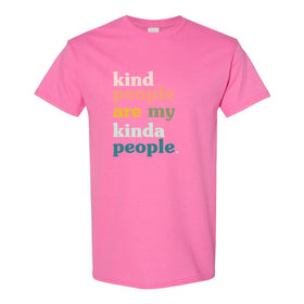 Crew Neck T-shirt - Kind People Are My Kind Of People