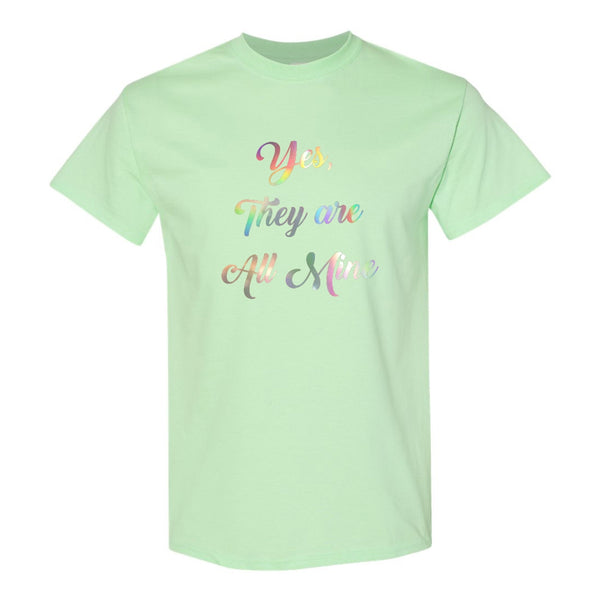 Women's Crew Neck T-shirt - Yes They Are All Mine