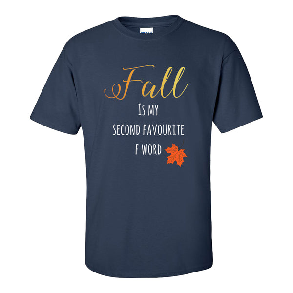 Crew Neck T-Shirt - Fall Is My Second Favorite F Word