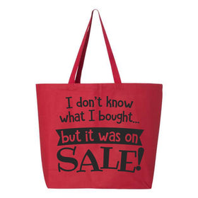 Tote Bag - I Dont Know What It Is But It Was On Sale