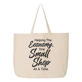 Tote Bag - Helping The Economy One Small Shop At A Time