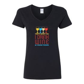 Women's V-Neck T-shirt - That'S What I Do I Drink Wine And I Know Things