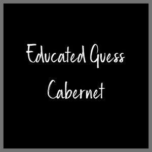 Educated Guess Cabernet