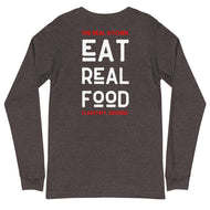 Eat Real Food Unisex Long Sleeve Tee