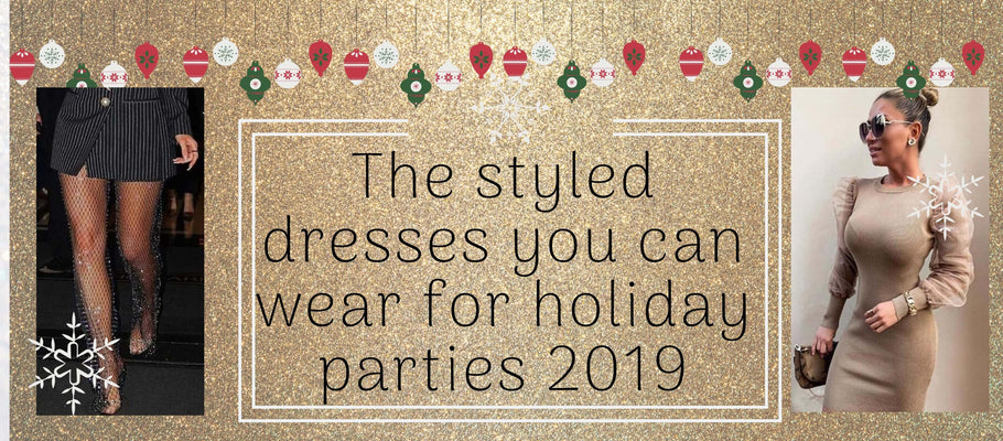 5 most styled dresses in the internet that you can wear for holiday parties 2019