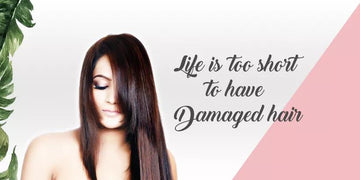 Life is too short to have Damaged hair - Aegte
