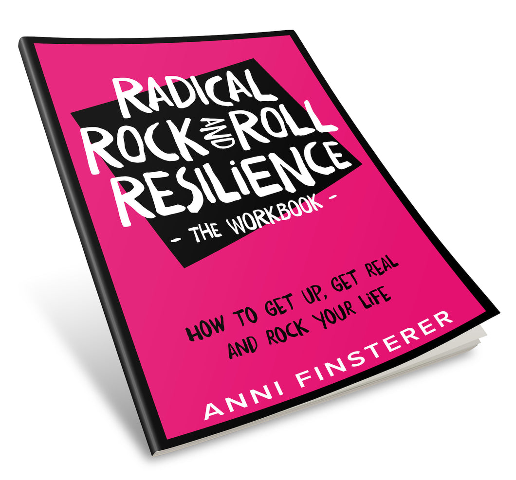 THE WORKBOOK! (Hardcover) - Radical Rock and Roll Resilience (PRE ORDER)