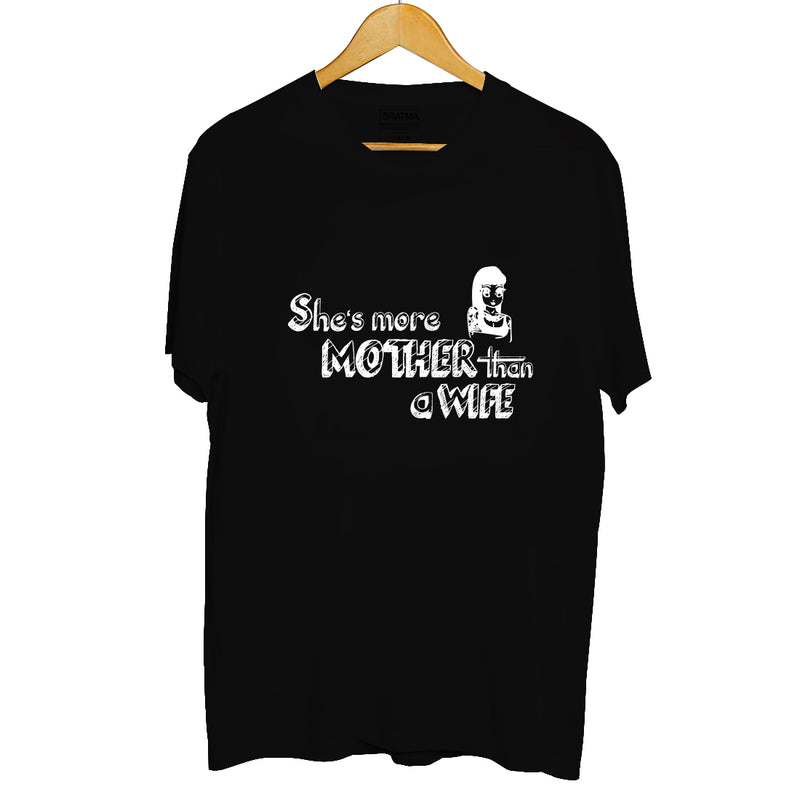 She More Mother than a Wife Printed Women T-Shirt