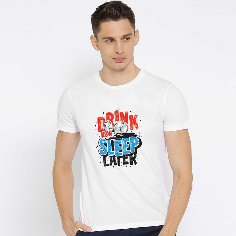 Drink Now Sleep Later White Men T-Shirt
