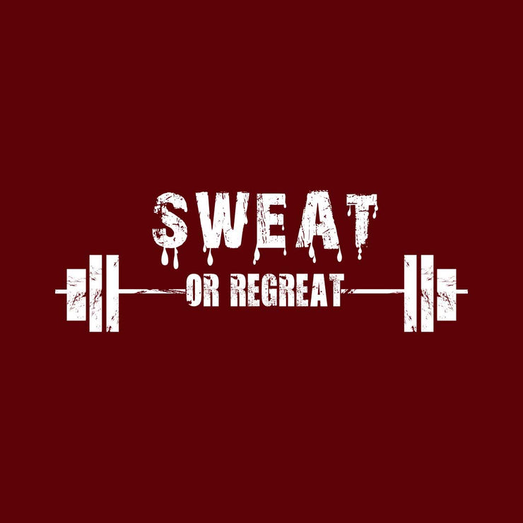 Sweat Or Regret Maroon Men T-Shirt