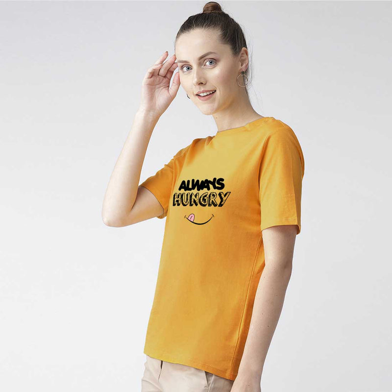 Always Hungry Women T-Shirt