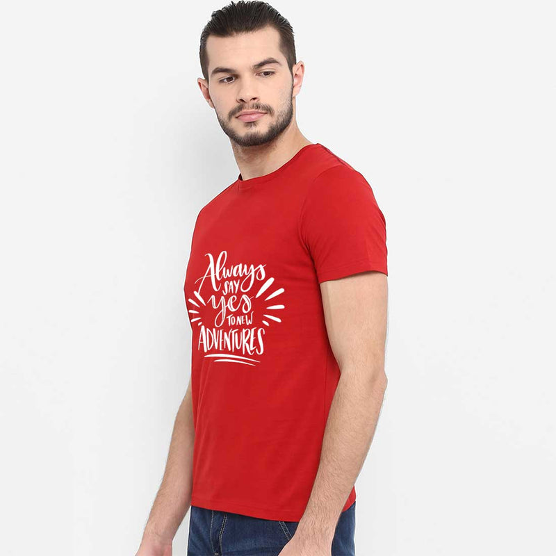 Always Say Yes Men T-Shirt