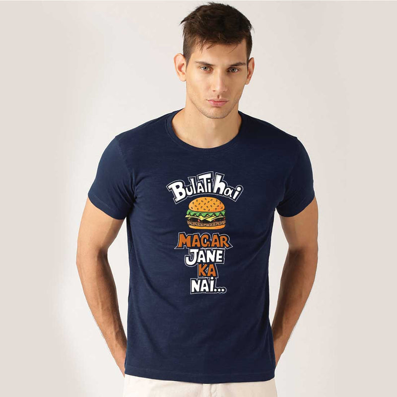 Bulati Hai Magar Jane Ka Nahi Men T-Shirt