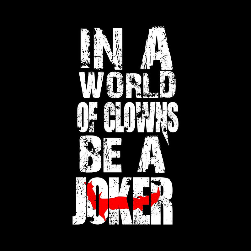 In a World Of Clowns Be A Joker Men Hoodies