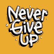 Never Give Up Mustrad Men T-Shirt