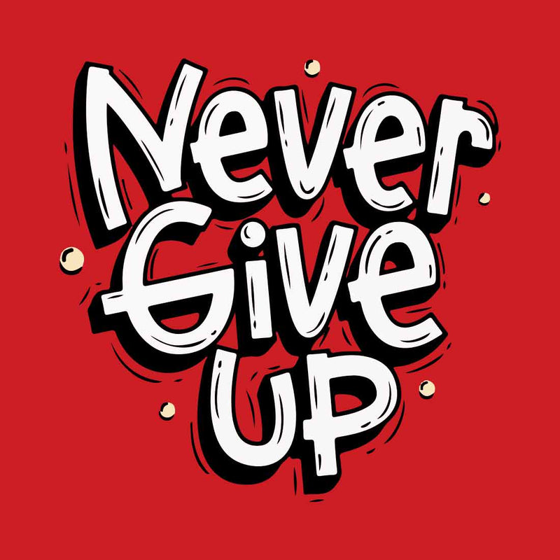 Never Give Up Red Women T-Shirt