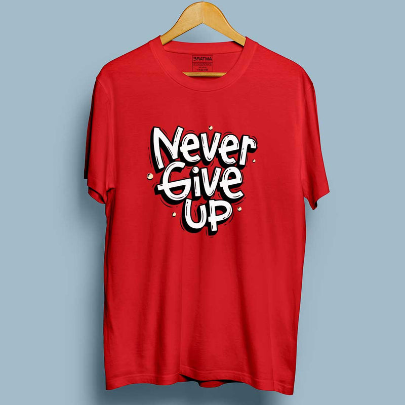 Never Give Up Red Men T-Shirt