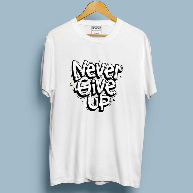 Never Give Up White Women T-Shirt