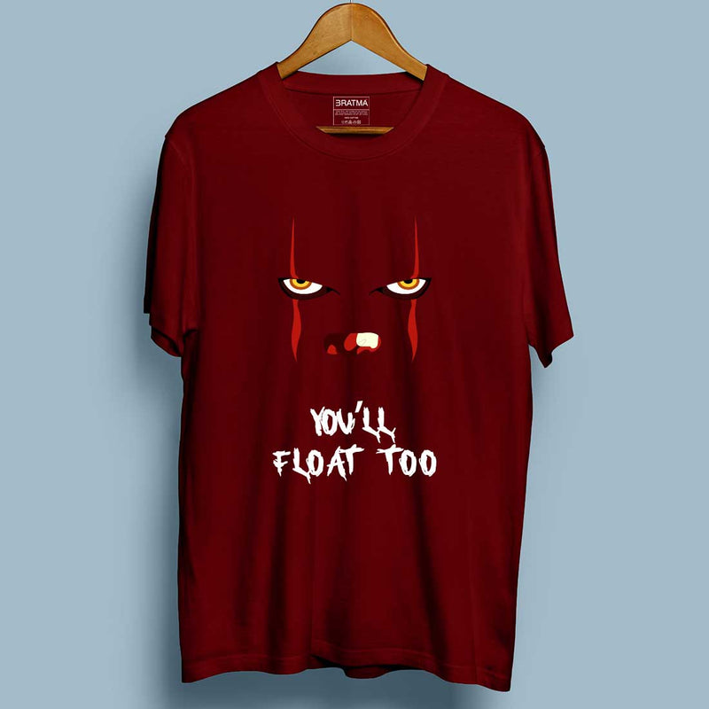 You'll Float Too Maroon Men T-Shirt