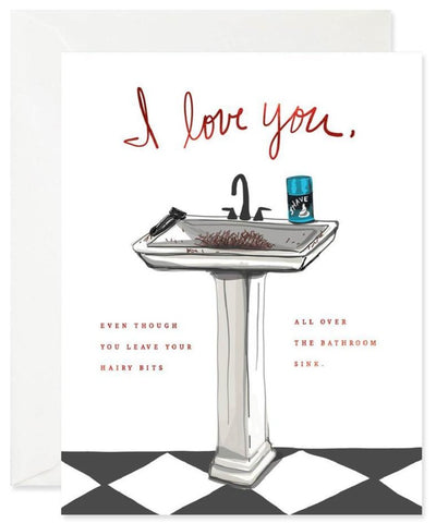 Pass the Salt Good Juju Ink I Love You Hairy Sink Greeting Card