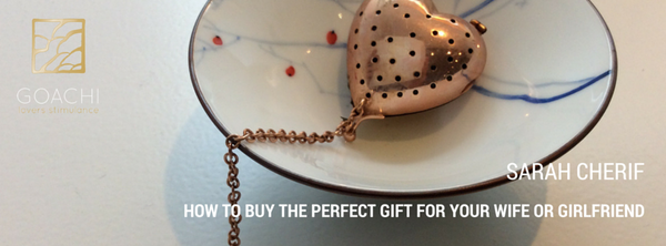 How to buy the perfect gift for your wife or girlfriend by Sarah Cherif
