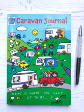 Load image into Gallery viewer, Our first published Leisure Logs Journal, our Caravan Travel Journal in which to write about your travels and adventures creating a volume of treasured memories.  This is the front cover that shows just how colourful the book is and features cars and caravans on their way to a caravan site with happy people.