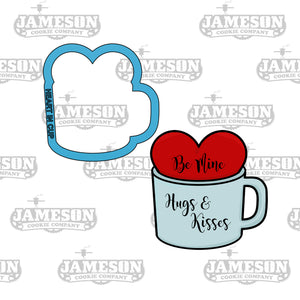 Valentine's Day - Heart in Mug Cookie Cutter - Coffee Cup with Heart - Be Mine - Hugs and Kisses