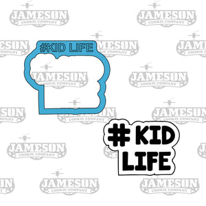 Kid Life Cookie Cutter - #Kid Life