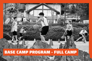 BASE CAMP PROGRAM - Full Camp