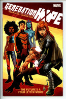 Generation Hope The Future's A Four-Letter word Vol 1 TP