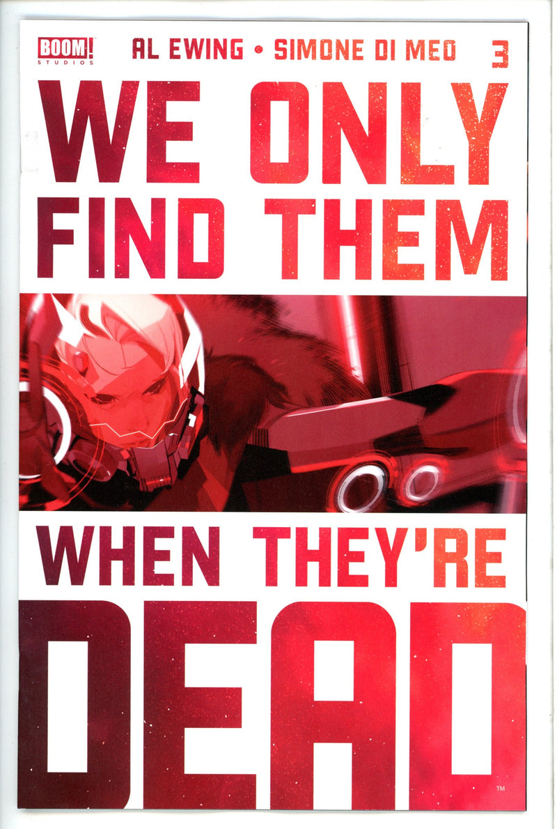 We Only Find Them When They're Dead 3 3rd Print-Boom-CaptCan Comics Inc