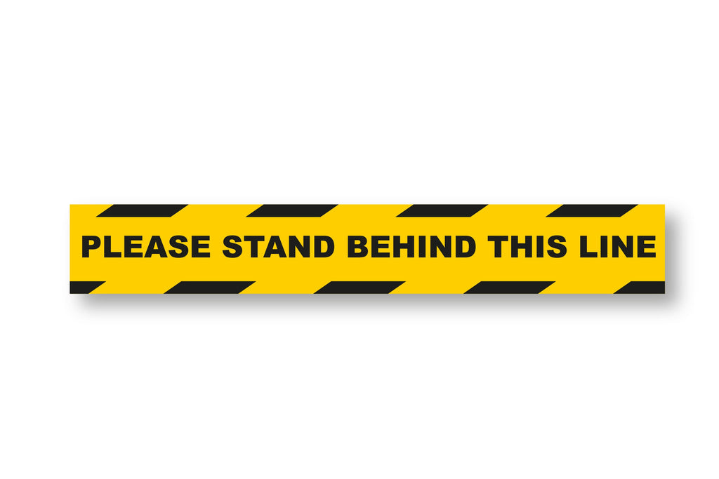 Please Stand Behind This Line-600x90mm Sticker (5 Pack)