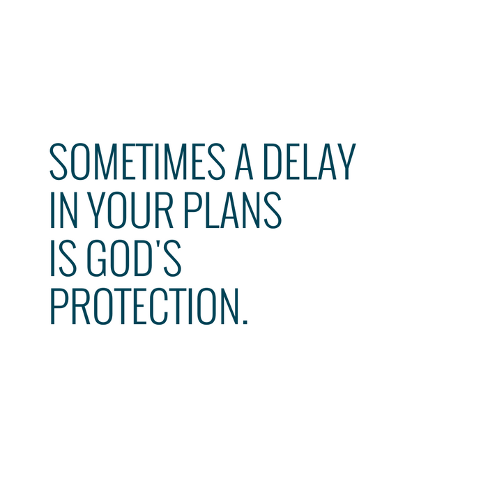 SOMETIMES A DELAY...