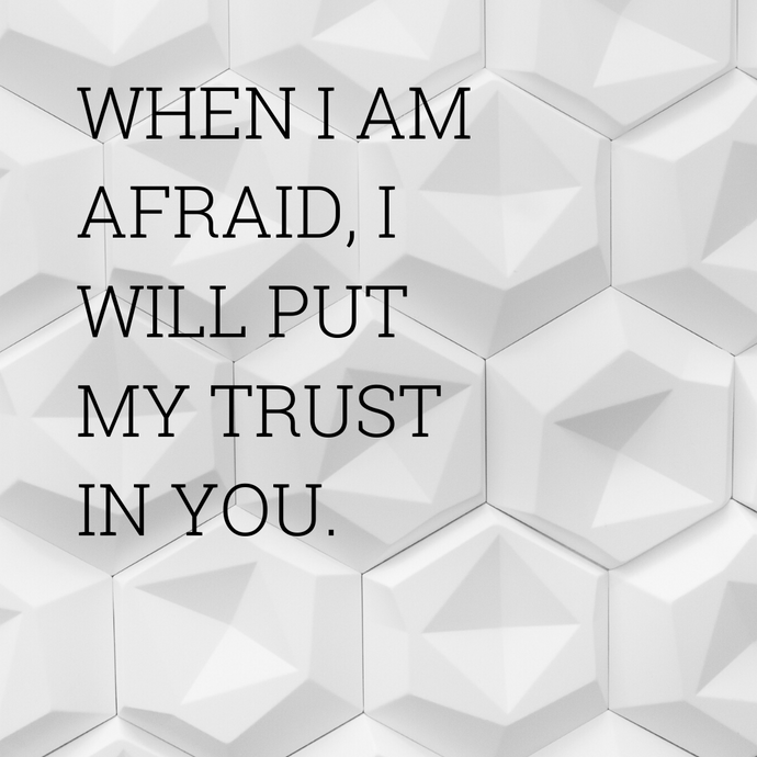 I WILL PUT MY TRUST...
