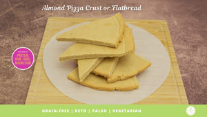 Almond Pizza Crust or Flatbread