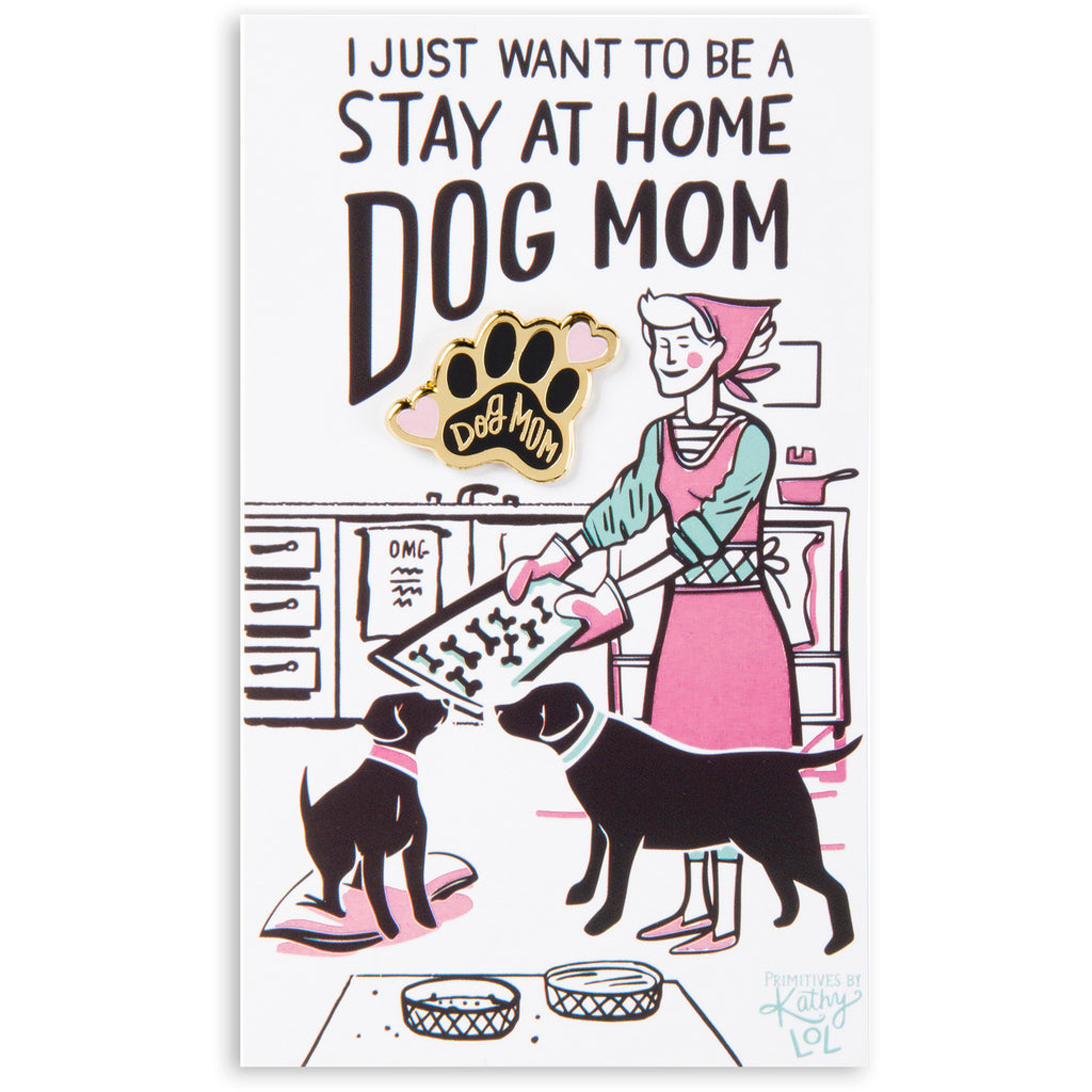 Enamel Pin ~ Dog Mom